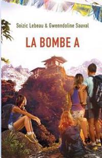 La Bombe a