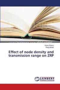 Effect of Node Density and Transmission Range on Zrp