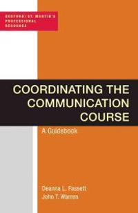 Coordinating the Communication Course: A Guidebook