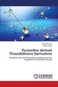 Pyrazoline Derived Thiazolidinone Derivatives