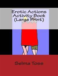 Erotic Actions Activity Book