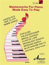 Masterworks For Piano Made Easy To Play (WFS 146)