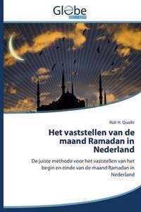 Het Vaststellen Van de Maand Ramadan in Nederland