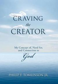Craving the Creator