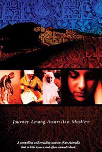 Caravanserai: Journey Among Australian Muslims