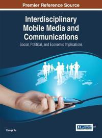 Interdisciplinary Mobile Media and Communications