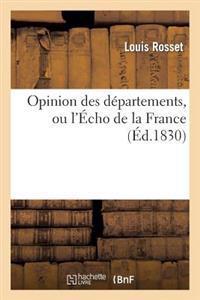 Opinion Des Departements, Ou L'Echo de La France