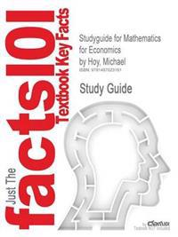 Studyguide for Mathematics for Economics by Hoy, Michael, ISBN 9780262015073