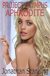 Project Olympus: Aphrodite