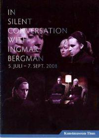 In silent conversation with Ingmar Bergman