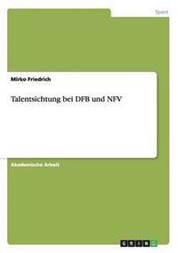 Talentsichtung Bei Dfb Und Nfv