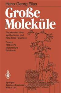 Groe Molekule