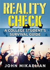 Reality Check: A College Student's Survival Guide