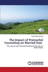 The Impact of Premarital Counseling on Married Lives