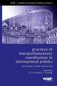 Practices of Interparliamentary Coordination in International Politics