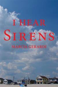 I Hear Sirens