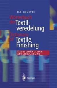 Worterbuch der Textilveredelung / Dictionary of Textile Finishing