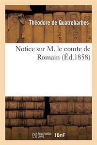 Notice Sur M. Le Comte de Romain