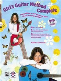 Girl's Guitar Method Complete: Everything a Girl Needs to Know about Playing Guitar!, Book & DVD (Hard Case)