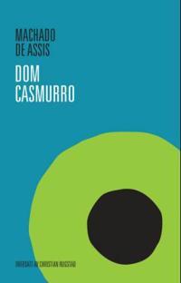 Dom Casmurro - Machado de Assis   Inprintwriters.org
