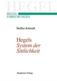 """Hegels """"system Der Sittlichkeit"""""""