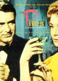 Parties: A Literary Companion