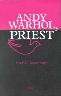 Andy Warhol, Priest
