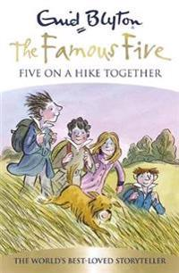 Famous five: five on a hike together - book 10