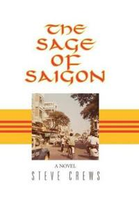 The Sage of Saigon