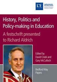 History, Politics and Policy-making