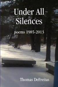 Under All Silences