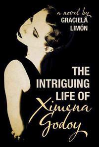The Intriguing Life of Ximena Godoy