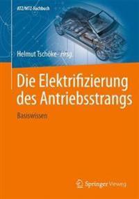 Die Elektrifizierung Des Antriebsstrangs