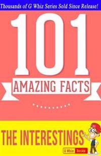 The Interestings - 101 Amazing Facts: #1 Fun Facts & Trivia Tidbits