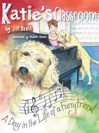 Katie's Classroom: A Day in the Life of a Furry Friend