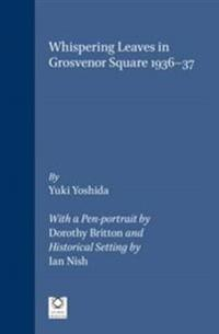 Whispering Leaves in Grosvenor Square 1936-37