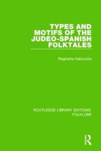 Types and Motifs of the Judeo-spanish Folktales