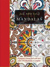 Just Add Color: Mandalas