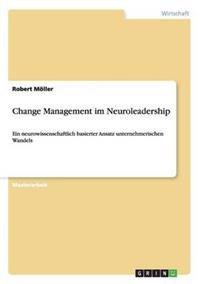 Change Management Im Neuroleadership