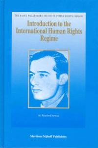 Introduction to the International Human Rights Regime