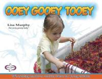 Ooey Gooey (R) Tooey