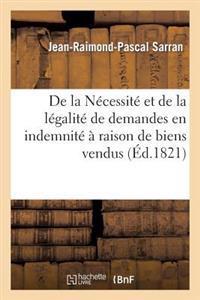 de la Necessite Et de la Legalite de Demandes En Indemnite a Raison de Biens Vendus Par L'Etat