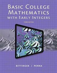 Basic College Mathematics with Early Integers, Plus New Mylab Math with Pearson Etext -- Access Card Package