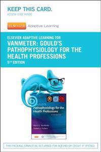 Elsevier Adaptive Learning for Gould's Pathophysiology for the Health Professions (Access Code)
