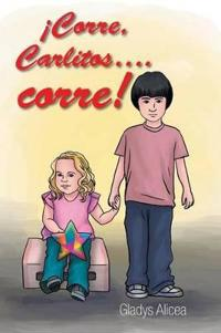 Corre, Carlitos….corre!