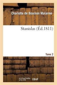 Stanislas. Tome 2
