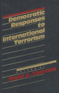 Democratic Responses to International Terrorism