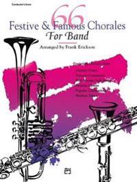 66 Festive and Famous Chorales for Band: B-Flat Bass Clarinet, B-Flat Contrabass Clarinet