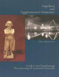 Napoleon and Egyptomania in Tennessee