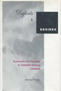 Deficits and Desires